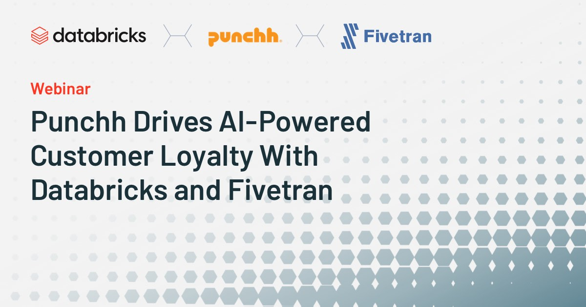Thumbnail for Punchh Drives AI-Powered Customer Loyalty With Databricks and Fivetran