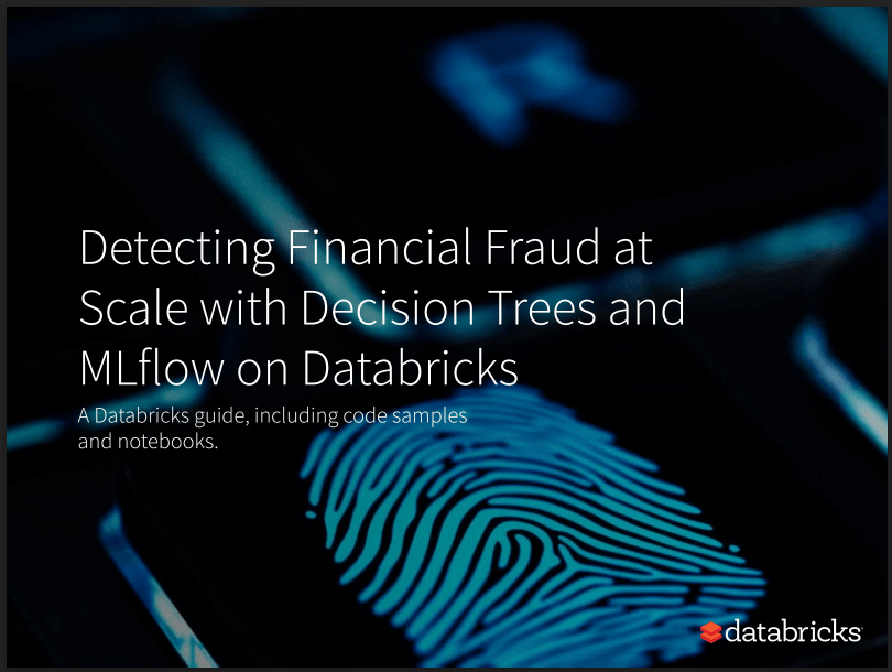 ebook cover: Detecting Financial Fraud at Scale with Decision Trees and MLflow on Databricks