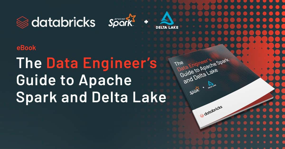 Thumbnail for The Data Engineer's Guide to Apache Spark™ and Delta Lake