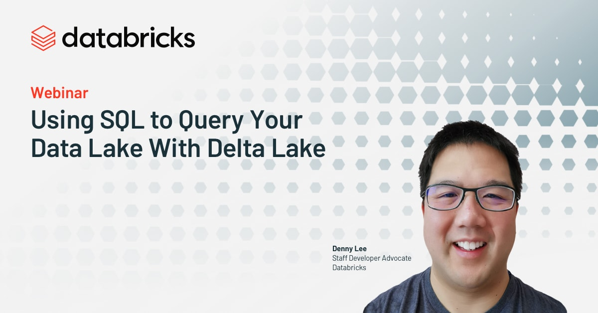 Thumbnail for Using SQL to Query Your Data Lake With Delta Lake