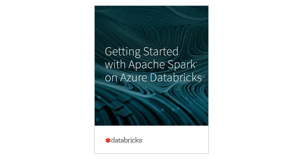 Getting Started with Apache Spark on Azure Databricks