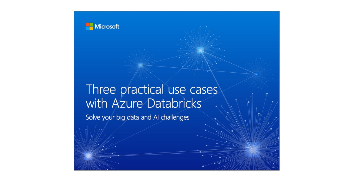 Thumbnail for Three Practical Use Cases with Azure Databricks