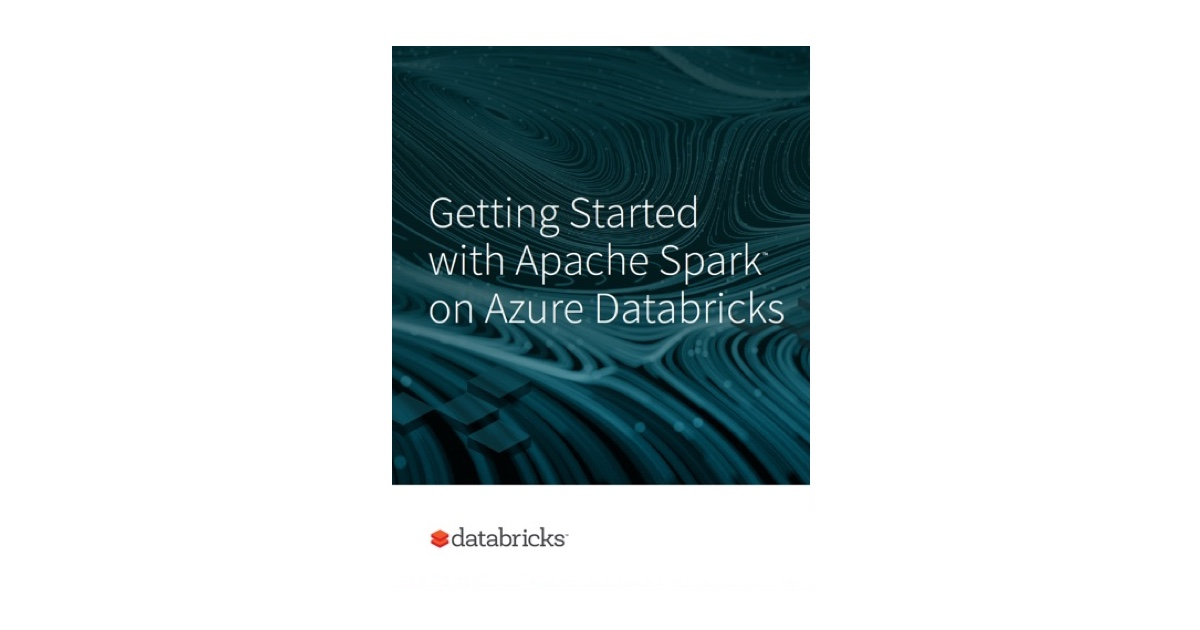 Thumbnail for Get Started Fast with Apache SparkTM on Azure Databricks