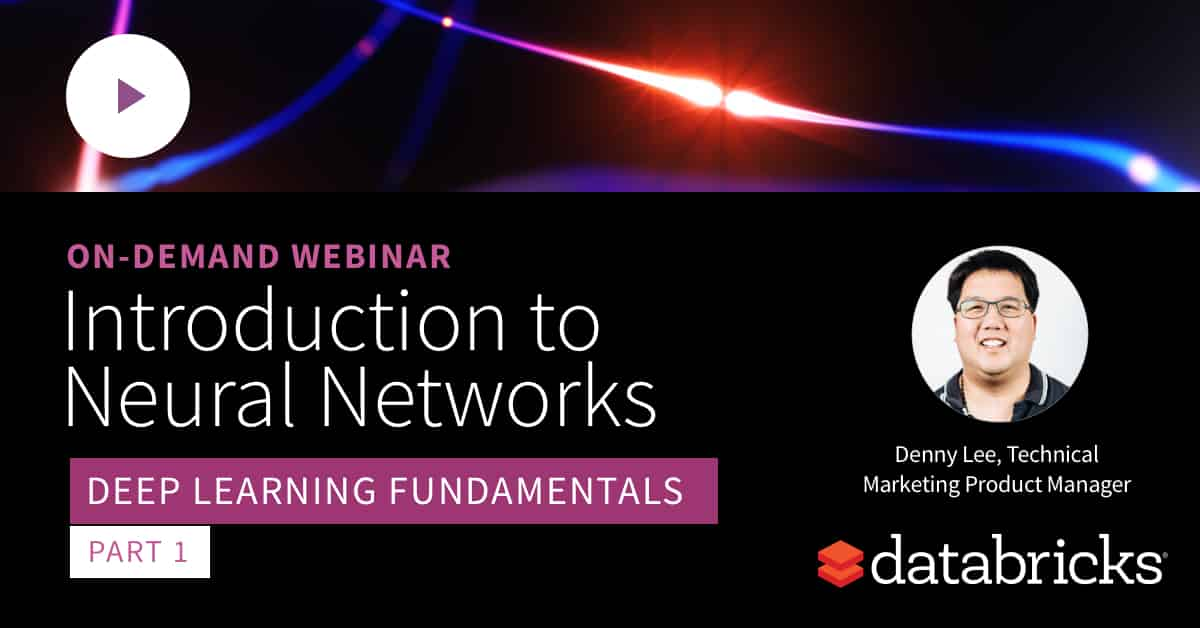 Introduction to Neural Networks: On-Demand Webinar and FAQ