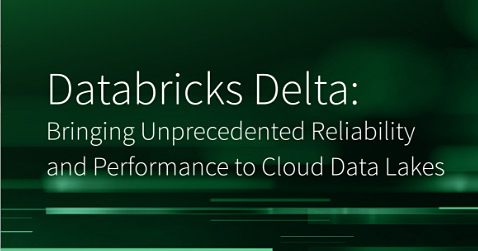 Thumbnail for Databricks Delta: Bringing Unprecedented Reliability and Performance to Cloud Data Lakes