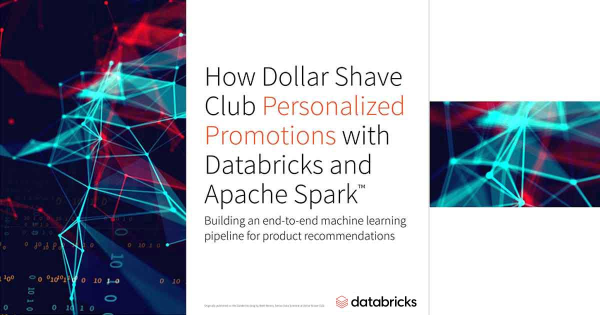 Thumbnail for How Dollar Shave Club Personalized Customer Experiences with Databricks and Apache Spark