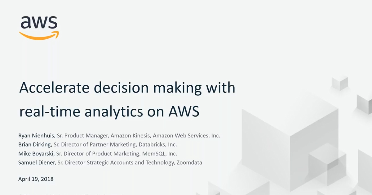 Accelerate decision making with real-time analytics on AWS and Databricks: Webinar