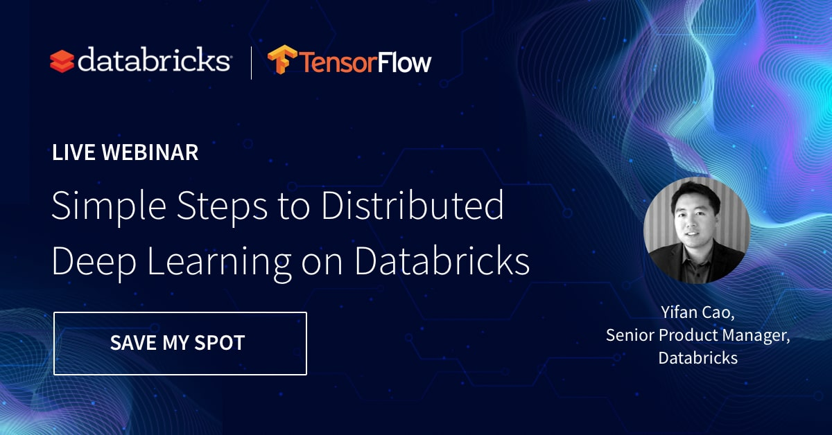 Accelerating Machine Learning on Databricks: On-Demand Webinar and