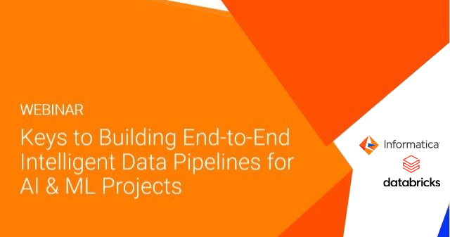 Keys to Building End-to-End Intelligent Data Pipelines for AI & ML Projects