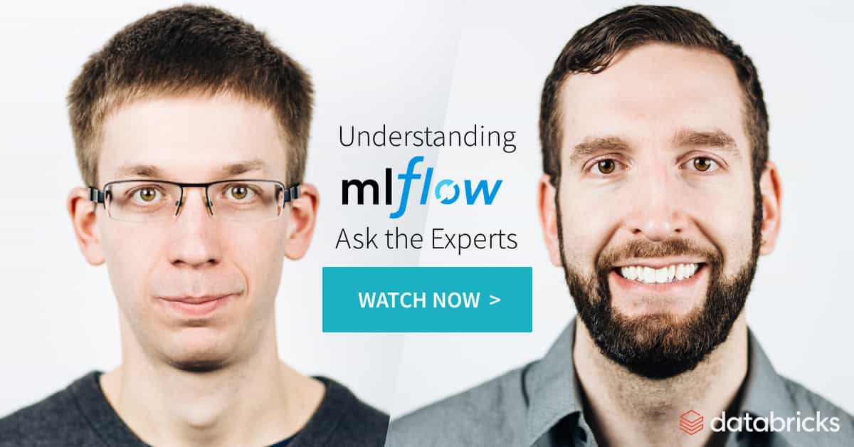 Understanding MLflow: Ask the Experts
