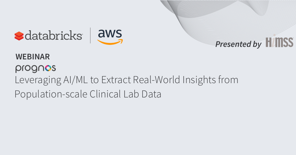Thumbnail for Leveraging AI/ML to Extract Real-World Insights from Population-scale Clinical Lab Data with Prognos