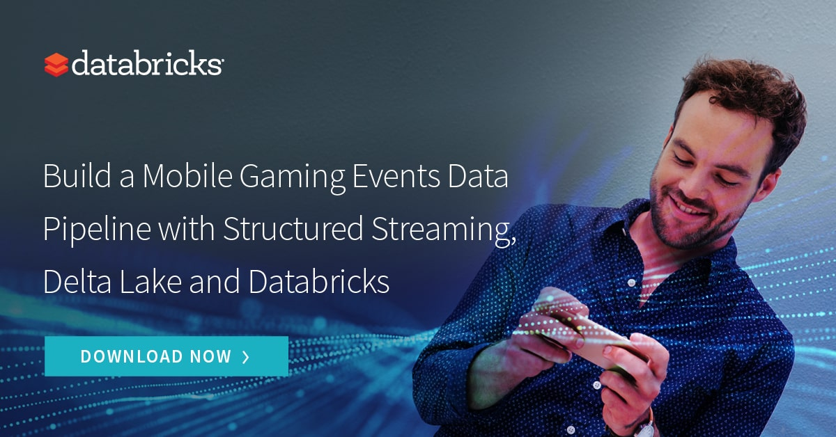 Thumbnail for Build a Mobile Gaming Events Data Pipeline with Structured Streaming, Delta Lake and Databricks
