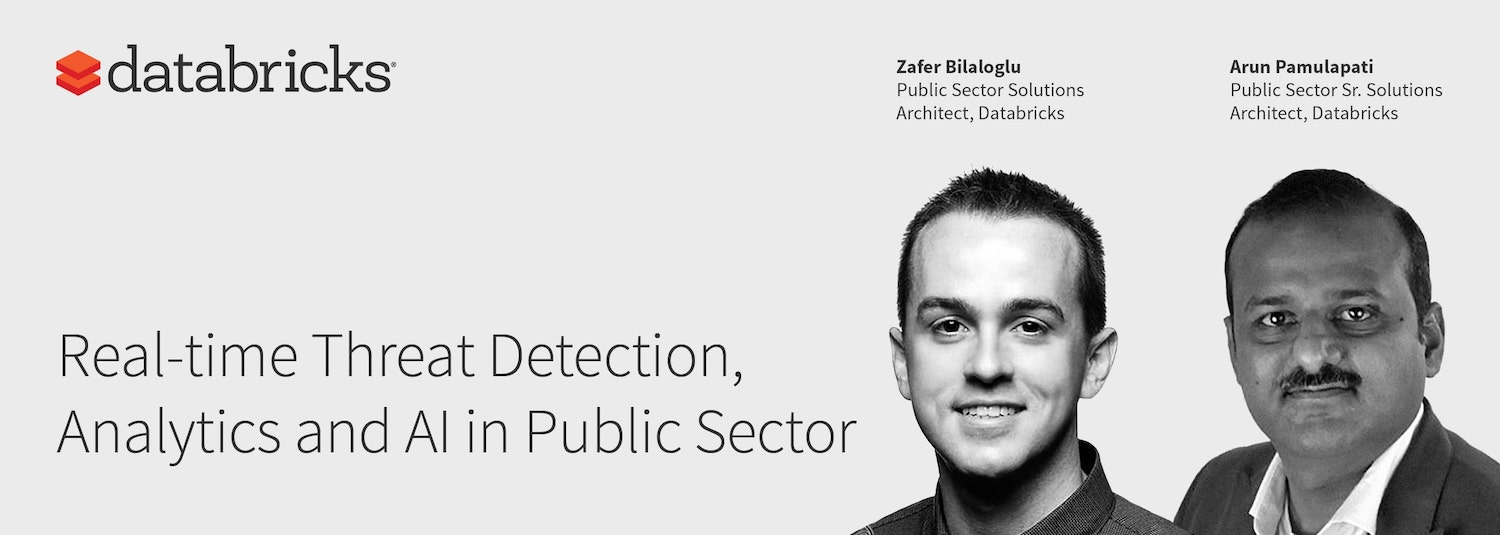 Real-time Threat Detection, Analytics and AI in Public Sector
