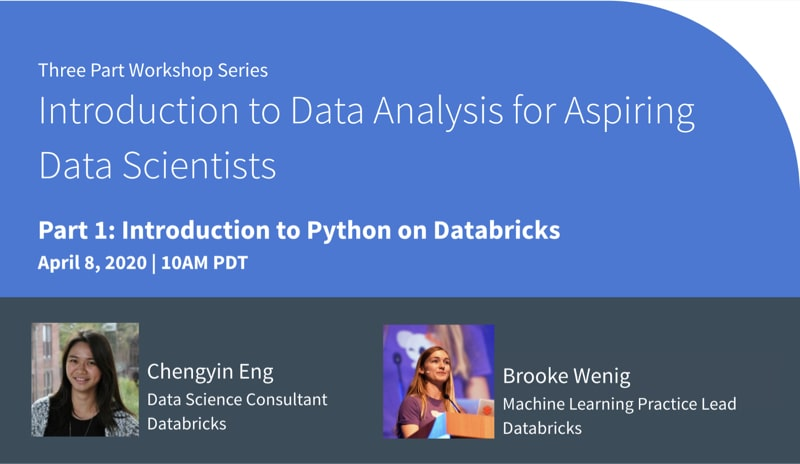 Intro to Python on Databricks workshop covers major foundational concepts to get you started coding in Python, with a focus on data analysis.