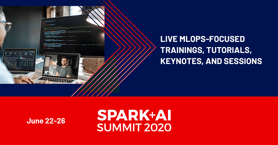 MLOps-focused trainings, tutorials, keynotes, and sessions featured at the 2020 Virtual Spark + AI Summit
