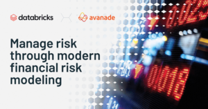 Building a Modern Risk Management Platform in Financial Services