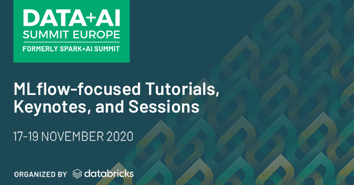 earn more about the expansive list of talks, tutorials, training and other MLflow-focused programs featured at the Data + AI Virtual Summit Europe 2020.