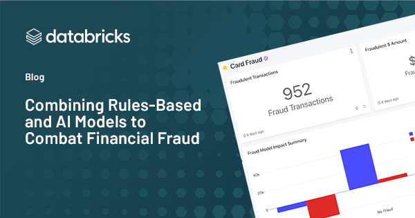 Combining Rules-Based and Machine Learning Models to Combat Financial Fraud