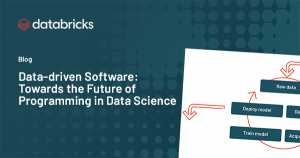 Data-driven Software: Towards the Future of Programming in Data Science