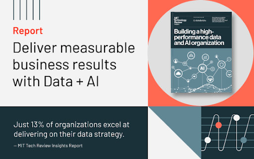 Databricks/MIT report: Delivery measurable business results with Data + AI