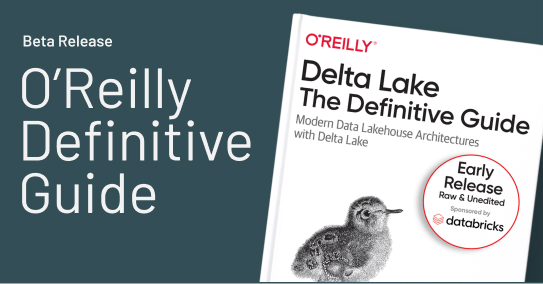 Delta Lake: The Definitive Guide by O'Reilly eBook