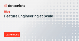 Feature Engineering at Scale