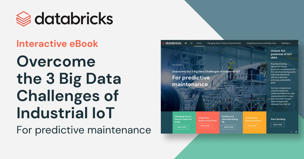 Thumbnail for Overcome the 3 Big Data Challenges of Industrial IoT for Predictive Maintenance