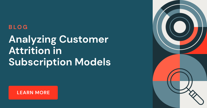 Analyzing Customer Attrition in Subscription Models blog